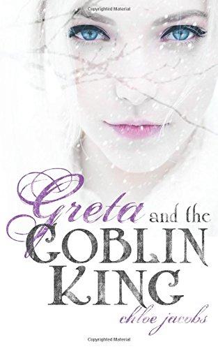 9781507741672: Greta and the Goblin King (Mylena Chronicles)