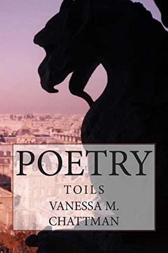 9781507742075: Poetry: Toils (Volume 11)