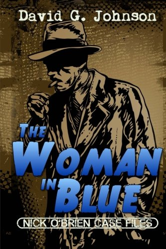 9781507743997: The Woman In Blue (Nick O'Brien Case Files)