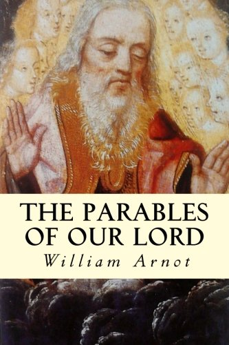 9781507744123: The Parables of Our Lord