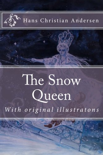 9781507744826: The Snow Queen (Hans Christian Andersen's Fairy Tales)