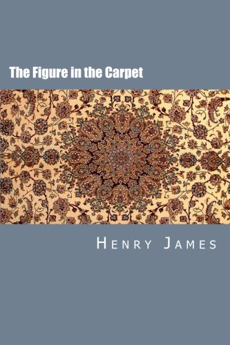 9781507744840: The Figure in the Carpet