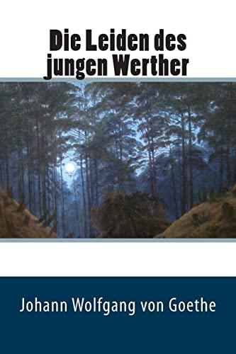 9781507745137: Die Leiden des jungen Werther (German Edition)