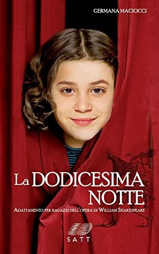 9781507745816: La dodicesima notte. Adattamento per ragazzi dell'opera di William Shakespeare (Italian Edition)