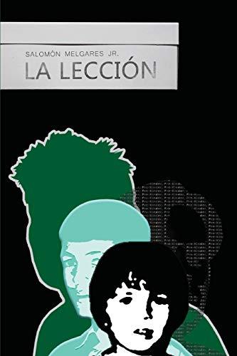 9781507746165: La lección (Spanish Edition)