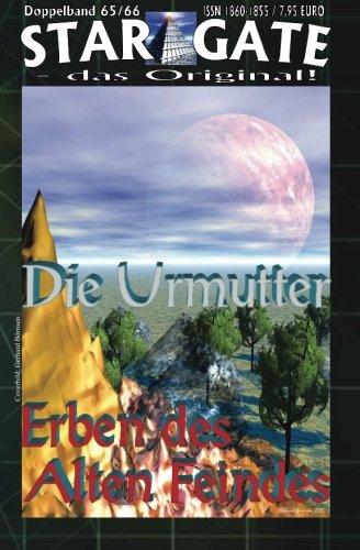 9781507746721: STAR GATE Doppelband 065-066: Die Urmutter (STAR GATE - das Original - Doppelband)