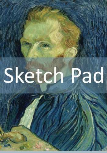 9781507746844: Sketch Pad: Blank Pad For Your Sketches! (Vincent van Gogh - Self-portrait (1889)) (50 Pages, 7