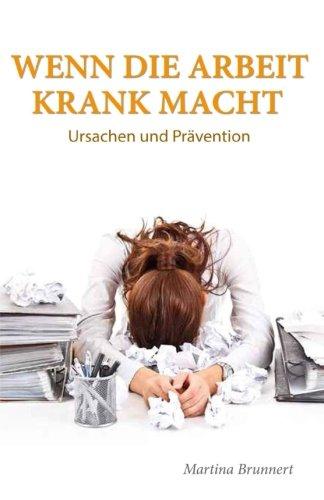 9781507747735: Wenn die Arbeit krank macht: Ursache und Prävention