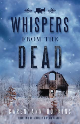 Whispers from the Dead (Serenity's Plain Secrets) (Volume 2): Hopkins, Karen Ann