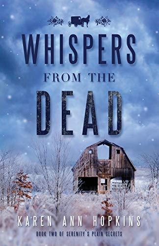 Whispers from the Dead (Serenity's Plain Secrets) (Volume 2): Karen Ann Hopkins