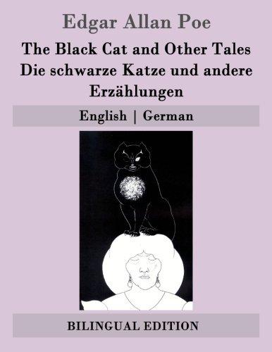 9781507748855: The Black Cat and Other Tales / Die schwarze Katze und andere Erzählungen: English | German