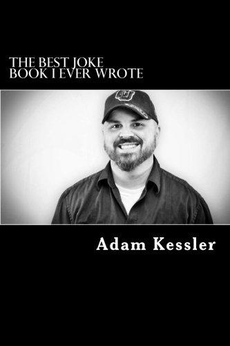 9781507750520: The Best Joke Book I Ever Wrote