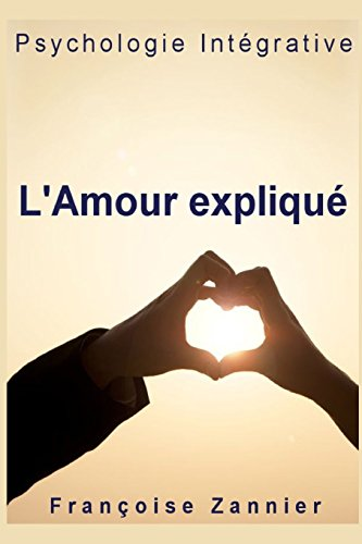 9781507750711: L'Amour expliqué