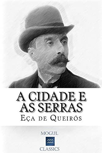 A Cidade e as Serras (Portuguese Edition)