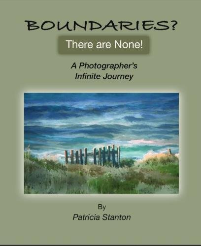 9781507753859: Boundaries? There are None: A Photographer's Infinite Journey