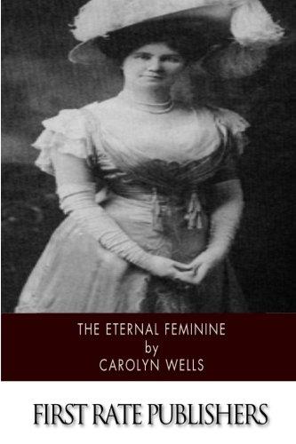 9781507754238: The Eternal Feminine