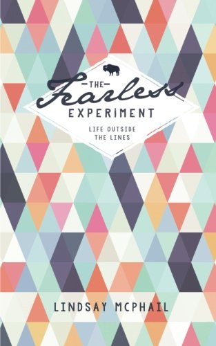 The Fearless Experiment: Living outside the lines: McPhail, Lindsay K