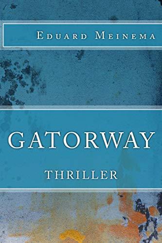 9781507760024: Gatorway