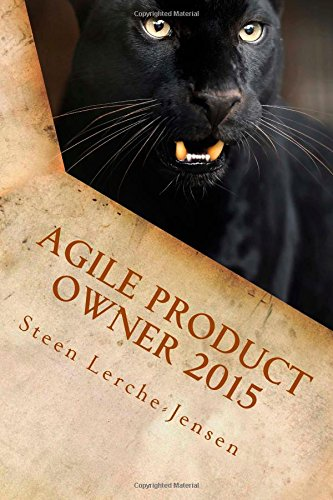 Agile Product Owner 2015: One for all all for one: Lerche-Jensen, Mr Steen