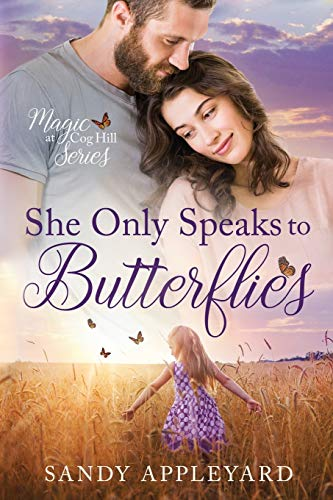 She Only Speaks to Butterflies: Appleyard, Sandy