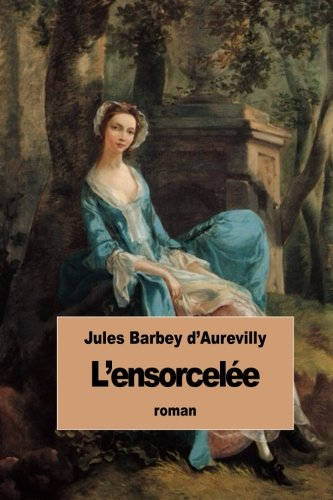 9781507763230: L'ensorcelée (French Edition)