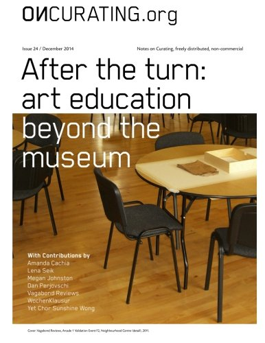 9781507764077: OnCurating Issue 24: After the turn: art education beyond the museum