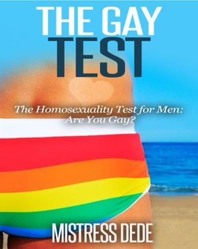9781507765241: The Gay Test: The Homosexuality Test for Men: Are You Gay?