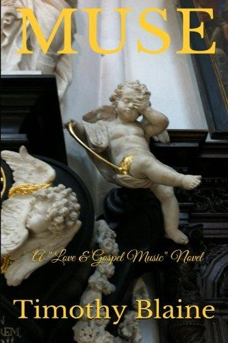 "9781507770528: Muse: A ""Love & Gospel Music"" novel"