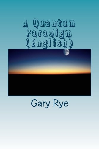 9781507771075: A Quantum Paradigm (English): Archetypal Interactionism in Augustinian Spirituality