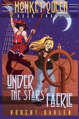 9781507772300: Under The Stars Of Faerie: Monkey Queen Book Three (Volume 3)