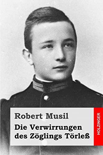 9781507773796: Die Verwirrungen des Zöglings Törleß (German Edition)