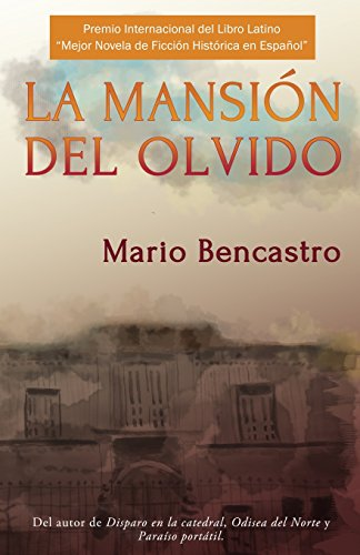 Mansión Del Olvido: Bencastro, Mario