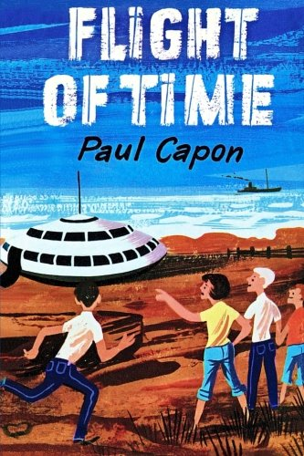 Flight of Time: Capon, Paul