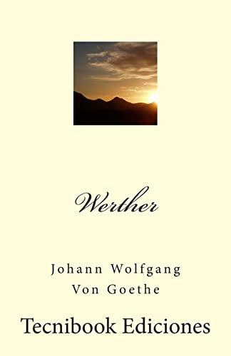 9781507781050: Werther (Spanish Edition)