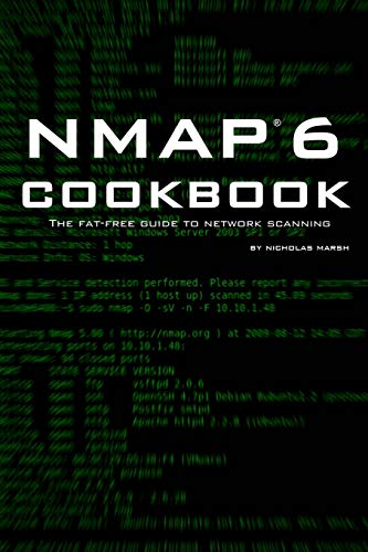 9781507781388: Nmap 6 Cookbook: The Fat Free Guide to Network Security Scanning