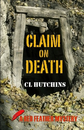 9781507782804: Claim on Death (Red Feather Mysteries) (Volume 1)