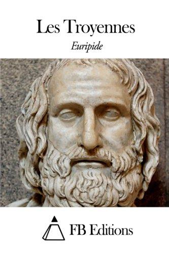 9781507784815: Les Troyennes