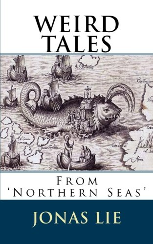 "9781507786345: Weird Tales from Northern Seas: ""Illustrated"""