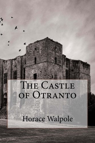 9781507786833: The Castle of Otranto
