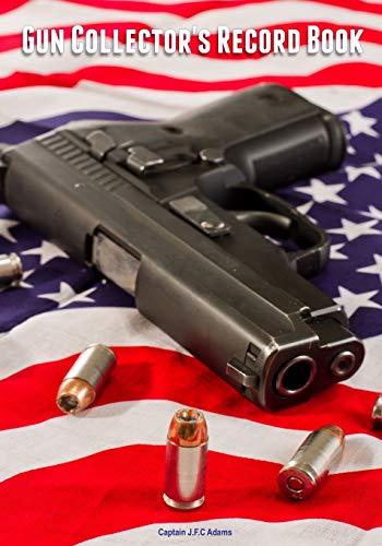 9781507787274: Gun Collector's Record Book