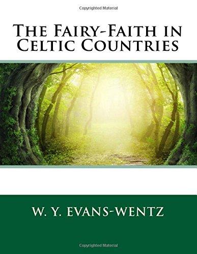 9781507789339: The Fairy-faith in Celtic Countries