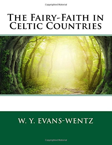 9781507789339: The Fairy-Faith in Celtic Countries