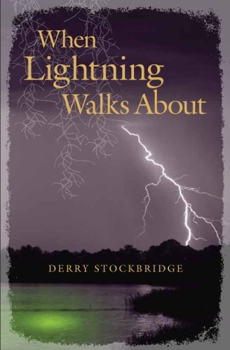 9781507790175: When Lightning Walks About