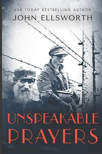 Unspeakable Prayers: A Novel