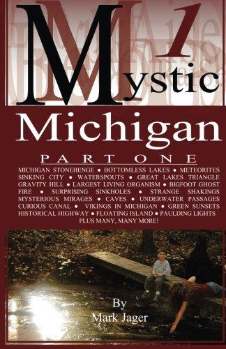 9781507791196: Mystic Michigan Part 1 (Volume 1)