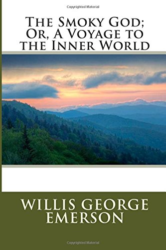 9781507792087: The Smoky God; Or, A Voyage to the Inner World