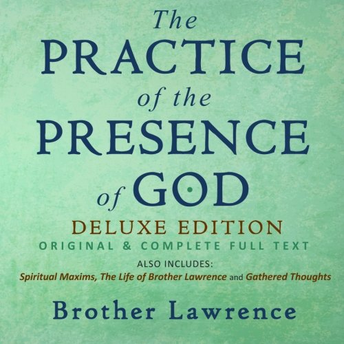 9781507792414: The Practice of the Presence of God: Original & Complete Deluxe Edition