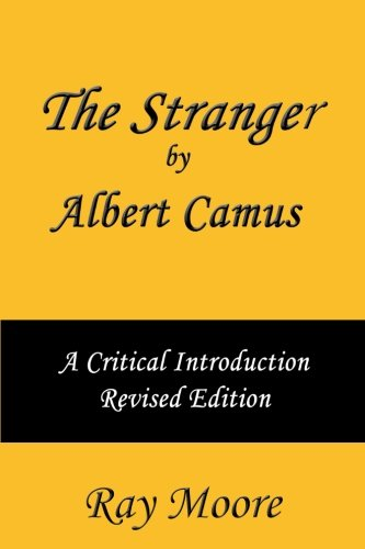 9781507792421: The Stranger by Albert Camus A Critical Introduction (Revised Edition) (Volume 5)