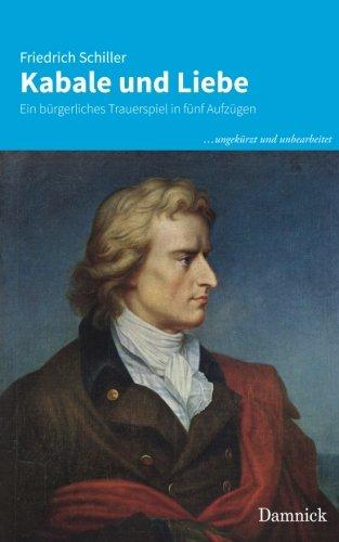 9781507794562: Kabale und Liebe: Ein bürgerliches Trauerspiel in fünf Aufzügen: Volume 2 (.ungekürzt und unbearbeitet)