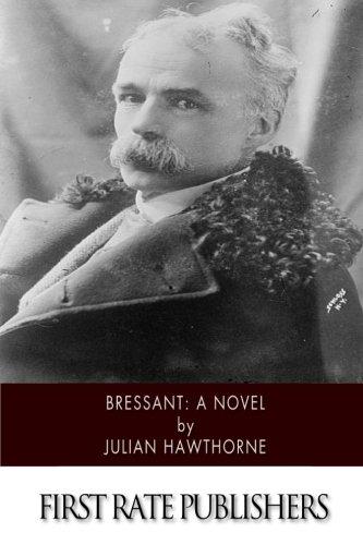 9781507795835: Bressant: A Novel